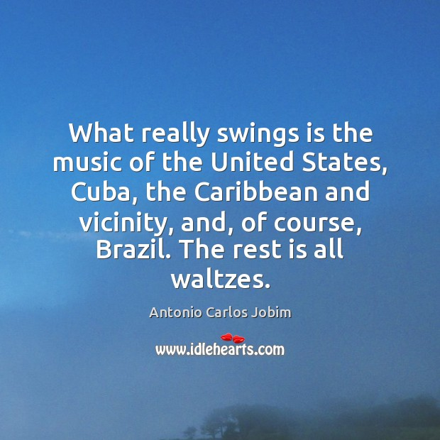 Image, What really swings is the music of the United States, Cuba, the