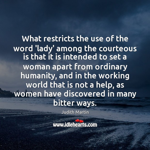 What restricts the use of the word 'lady' among the courteous is Image