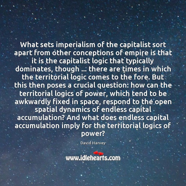 What sets imperialism of the capitalist sort apart from other conceptions of Image