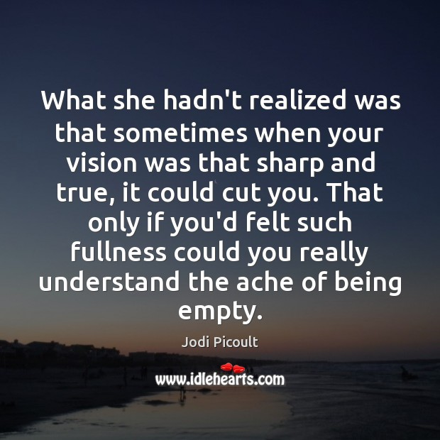 What she hadn't realized was that sometimes when your vision was that Image
