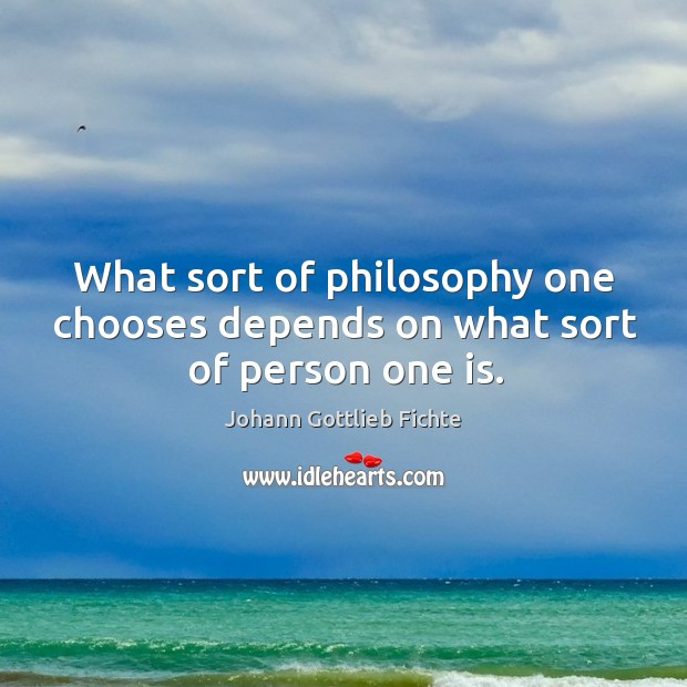 Picture Quote by Johann Gottlieb Fichte
