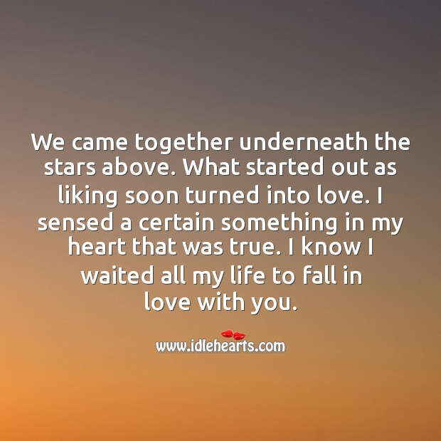 What started out as liking soon turned into love. Falling in Love Quotes Image