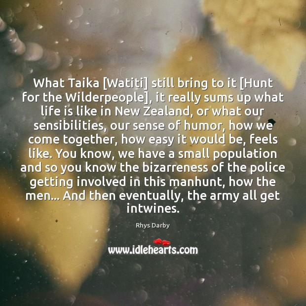Image, What Taika [Watiti] still bring to it [Hunt for the Wilderpeople], it