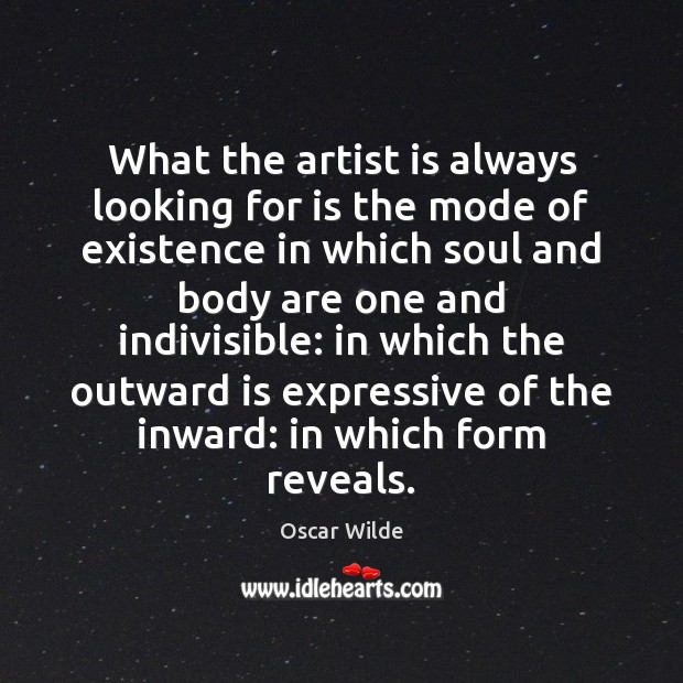 Image, What the artist is always looking for is the mode of existence