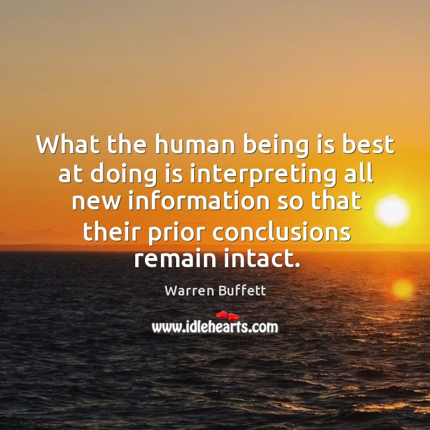 What the human being is best at doing is interpreting all new Image
