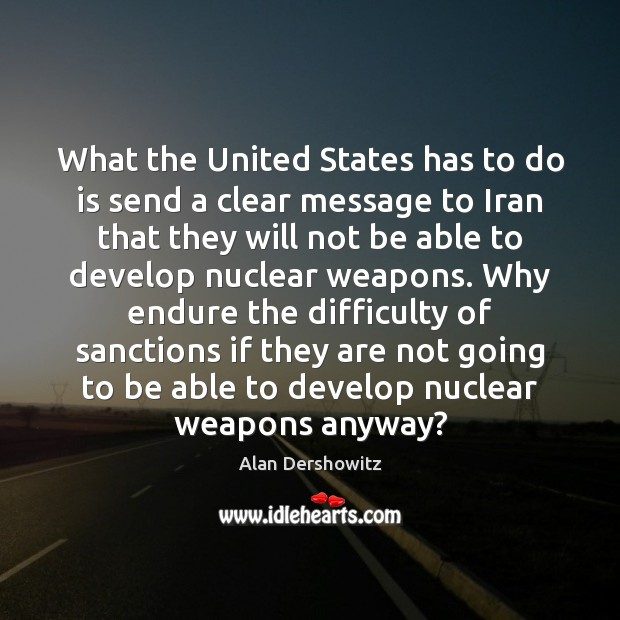 What the United States has to do is send a clear message Image