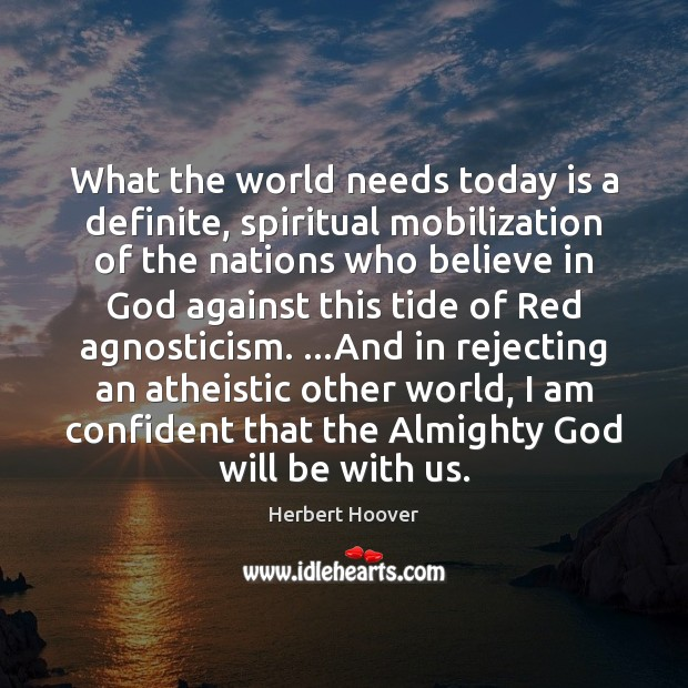 Image, What the world needs today is a definite, spiritual mobilization of the