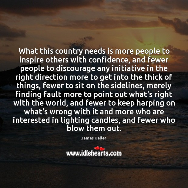 What this country needs is more people to inspire others with confidence, Image