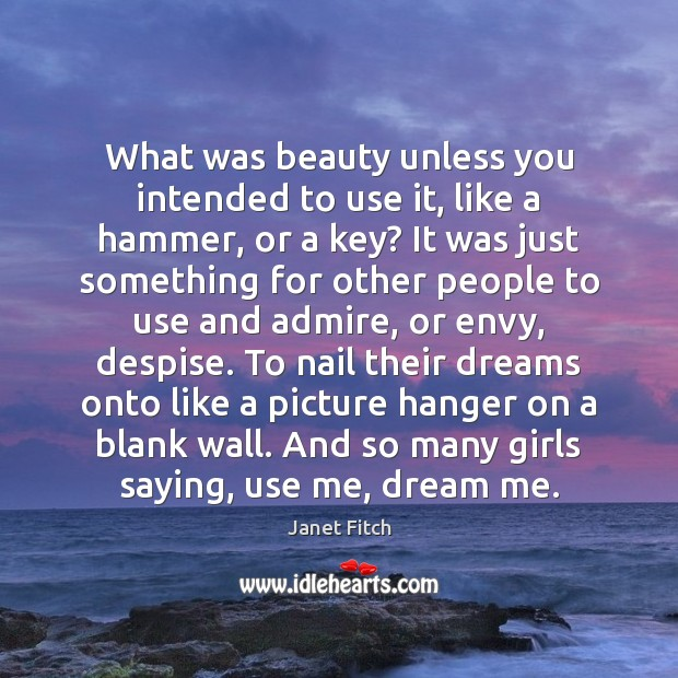 What was beauty unless you intended to use it, like a hammer, Image