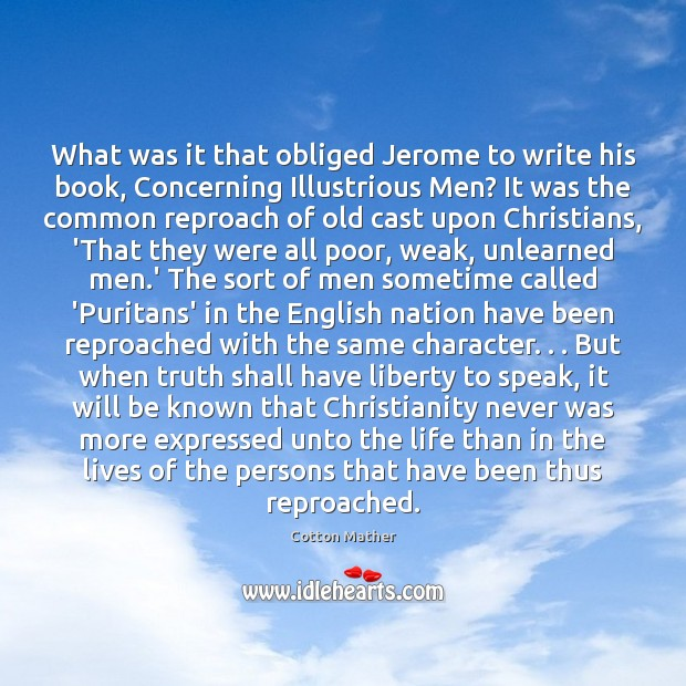 What was it that obliged Jerome to write his book, Concerning Illustrious Cotton Mather Picture Quote