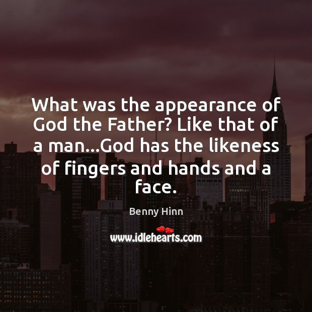 Image, What was the appearance of God the Father? Like that of a