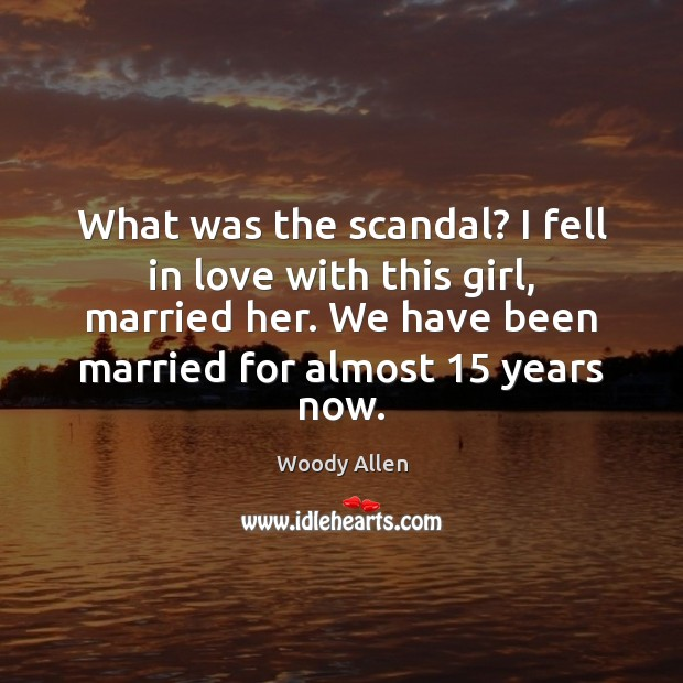 Image, What was the scandal? I fell in love with this girl, married