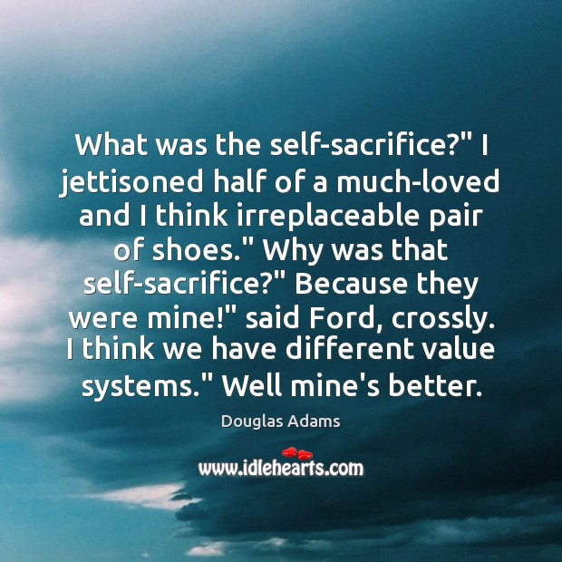 """What was the self-sacrifice?"""" I jettisoned half of a much-loved and I Image"""