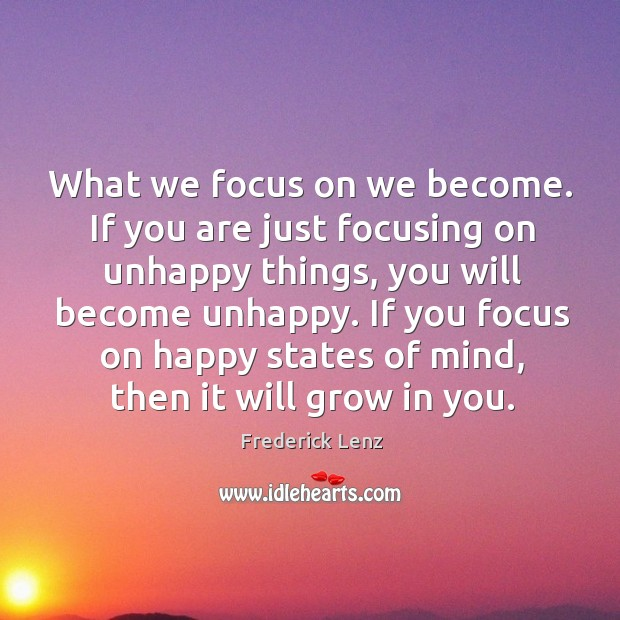 What we focus on we become. If you are just focusing on Image