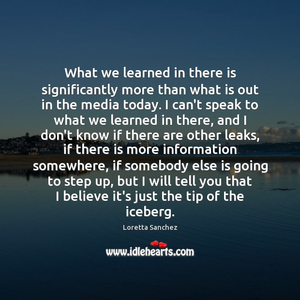 What we learned in there is significantly more than what is out Image
