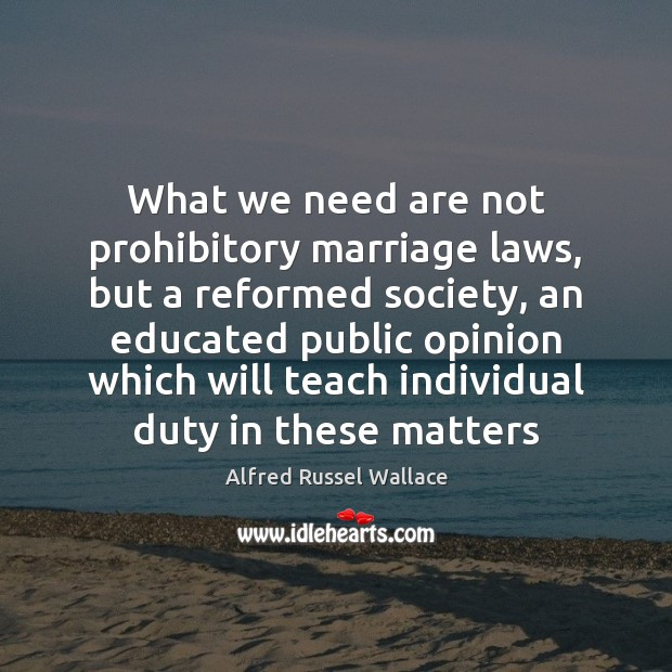 What we need are not prohibitory marriage laws, but a reformed society, Image