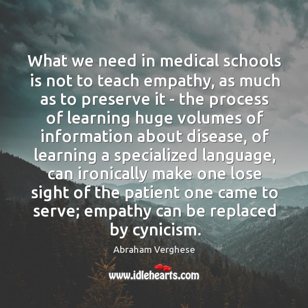 What we need in medical schools is not to teach empathy, as Image