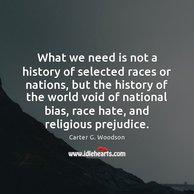 Image, What we need is not a history of selected races or nations,