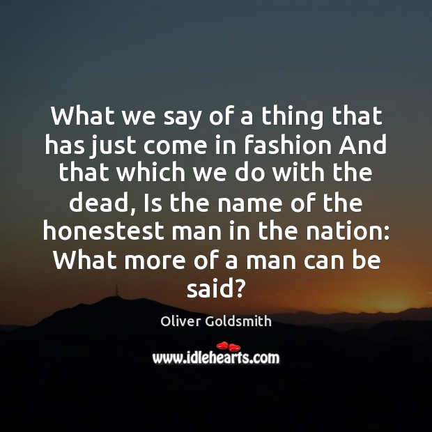 What we say of a thing that has just come in fashion Image