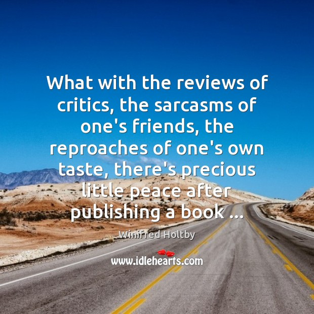 Image, What with the reviews of critics, the sarcasms of one's friends, the