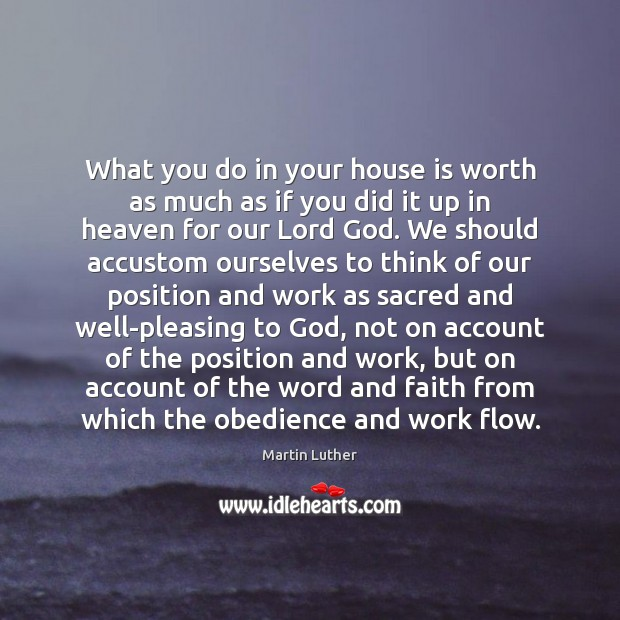 What you do in your house is worth as much as if Image