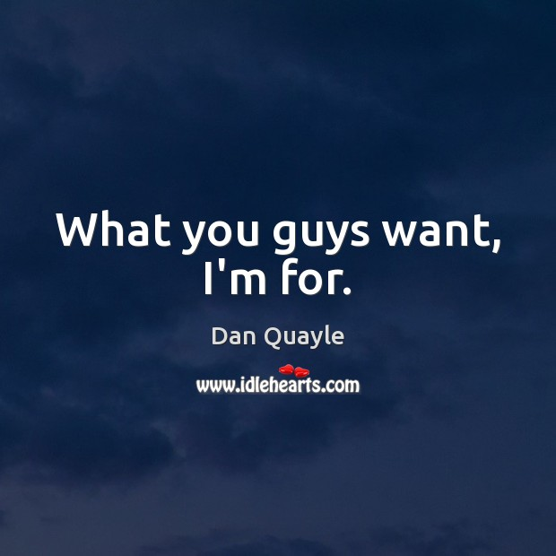 Picture Quote by Dan Quayle