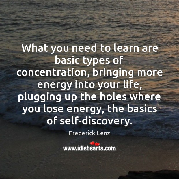 Image, What you need to learn are basic types of concentration, bringing more