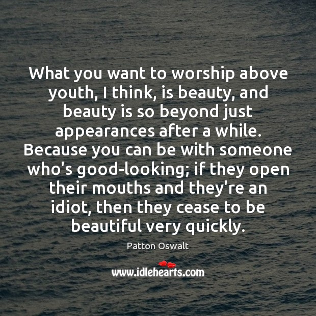 What you want to worship above youth, I think, is beauty, and Beauty Quotes Image