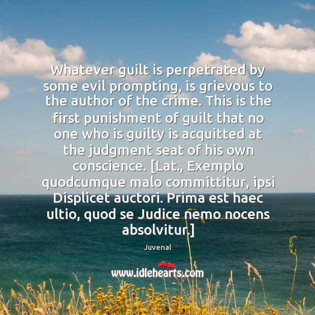 Image, Whatever guilt is perpetrated by some evil prompting, is grievous to the