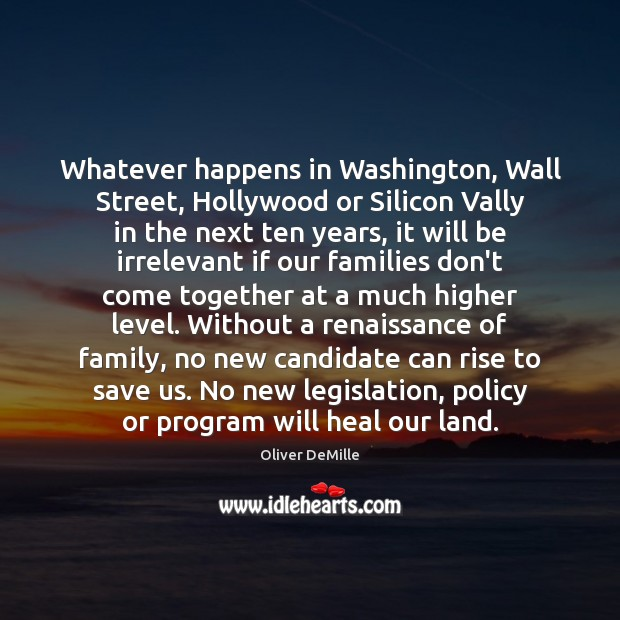 Image, Whatever happens in Washington, Wall Street, Hollywood or Silicon Vally in the