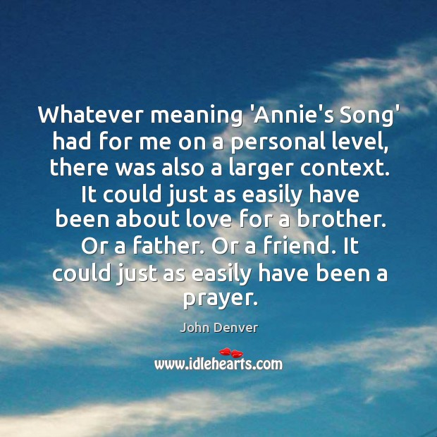 Whatever meaning 'Annie's Song' had for me on a personal level, there Image
