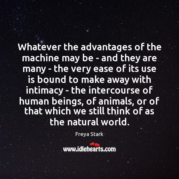 Image, Whatever the advantages of the machine may be – and they are