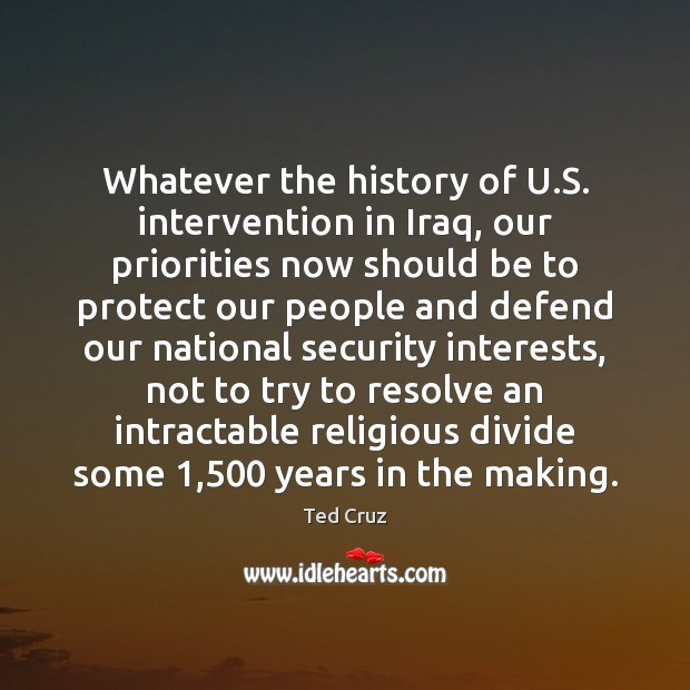Image, Whatever the history of U.S. intervention in Iraq, our priorities now