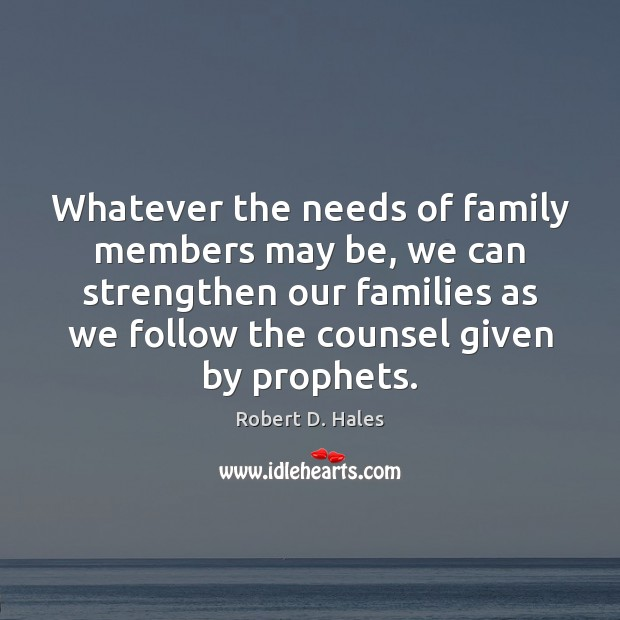 Whatever the needs of family members may be, we can strengthen our Image