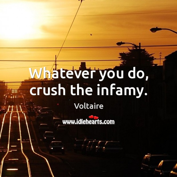 Whatever you do, crush the infamy. Image