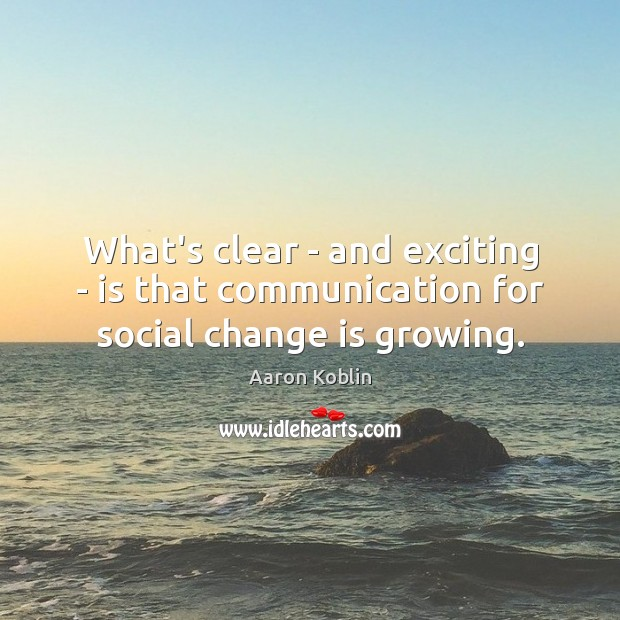 Image, What's clear – and exciting – is that communication for social change is growing.
