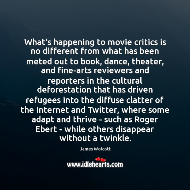 What's happening to movie critics is no different from what has been Image