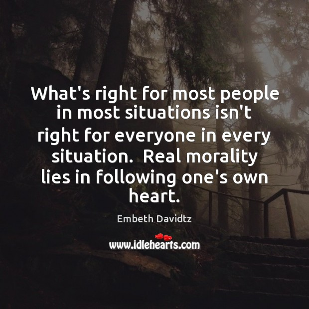 What's right for most people in most situations isn't right for everyone Image