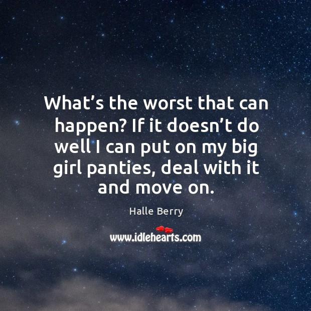 Big Girl Panties Quotes: Big Girl Quotes On IdleHearts