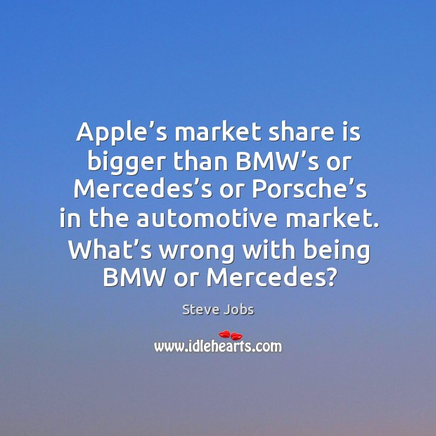 Image, What's wrong with being bmw or mercedes?