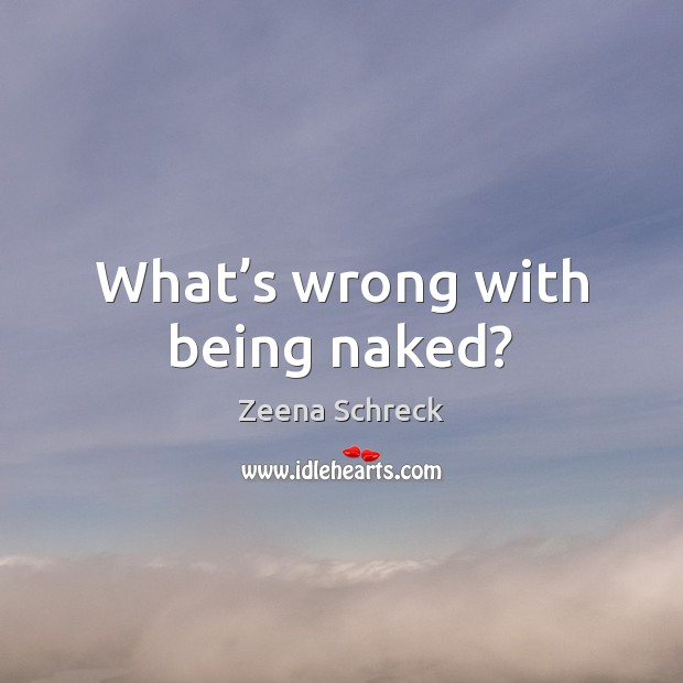 What's wrong with being naked? Image