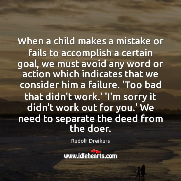 Image, When a child makes a mistake or fails to accomplish a certain