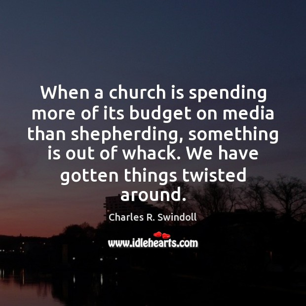 Image, When a church is spending more of its budget on media than