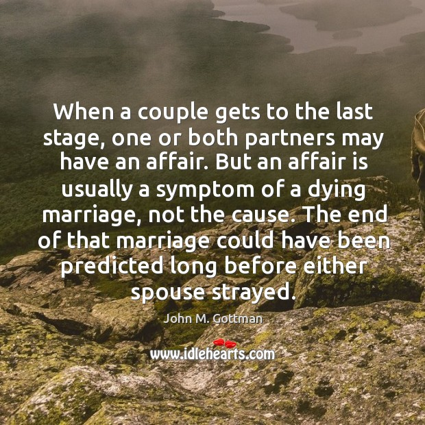 When a couple gets to the last stage, one or both partners Image