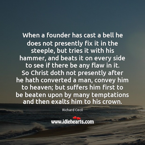 When a founder has cast a bell he does not presently fix Image
