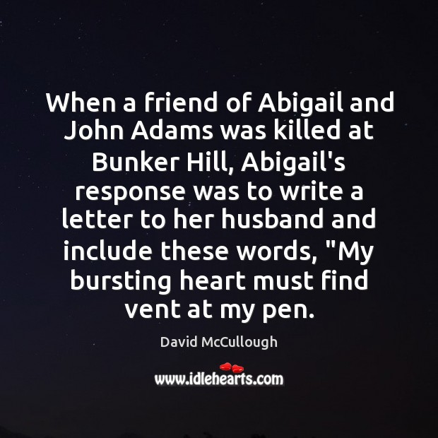 Image, When a friend of Abigail and John Adams was killed at Bunker