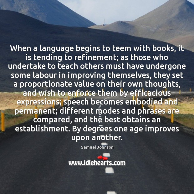 Image, When a language begins to teem with books, it is tending to
