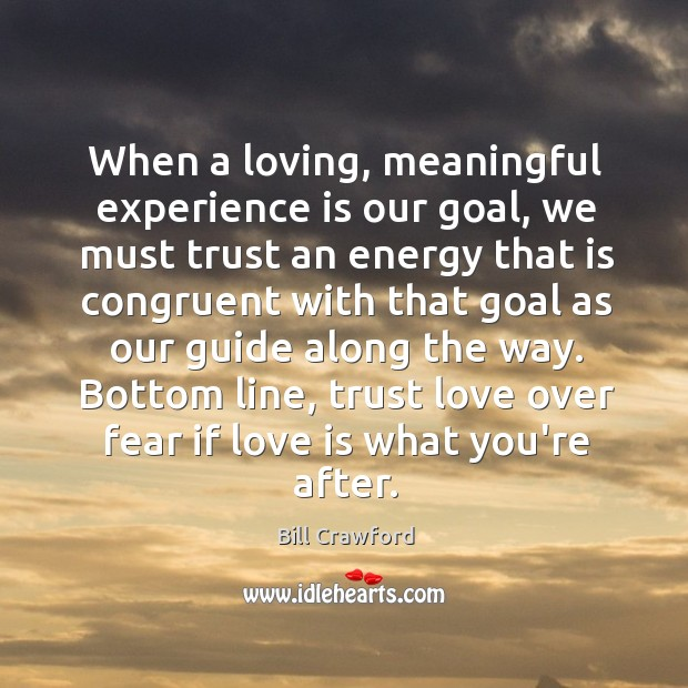 When a loving, meaningful experience is our goal, we must trust an Image
