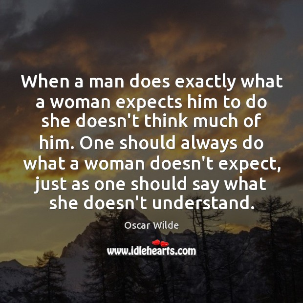 Image, When a man does exactly what a woman expects him to do