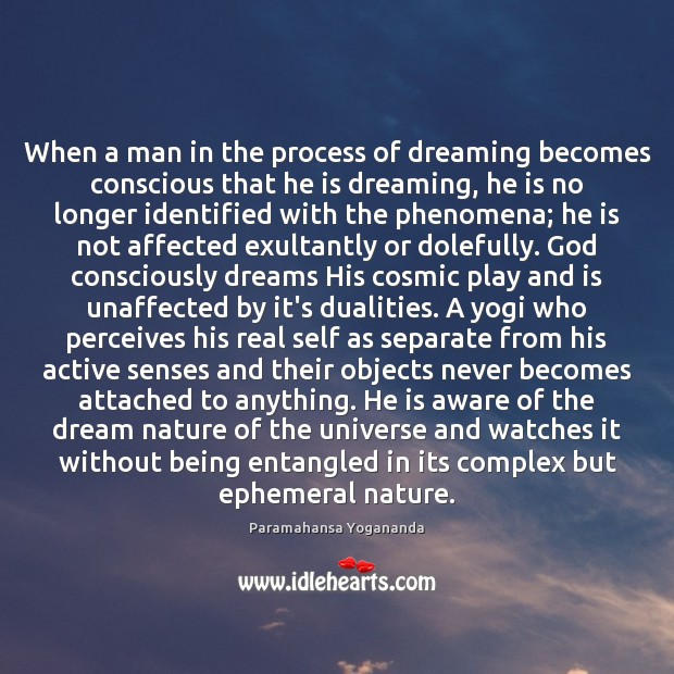 Image, When a man in the process of dreaming becomes conscious that he